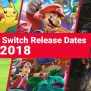 New Nintendo Switch Games Releasing In 2018 Guide