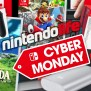 Best Nintendo Switch Cyber Monday 2018 Deals Guide