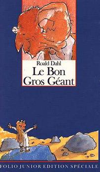 Le Bon gros gant  Roald DAHL  Fiche livre  Critiques  Adaptations  nooSFere
