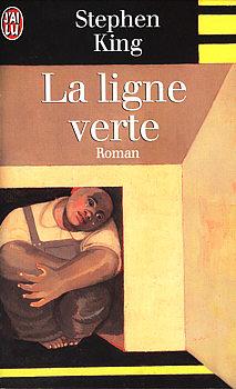 La Ligne Verte (roman) : ligne, verte, (roman), Ligne, Verte, Stephen, Fiche, Livre, Critiques, Adaptations, NooSFere