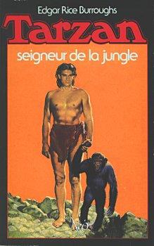 Tarzan, seigneur de la jungle - Edgar Rice Burroughs - Babelio