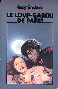 Le Loup Garou De Paris : garou, paris, Loup-garou, Paris, ENDORE, Fiche, Livre, Critiques, Adaptations, NooSFere
