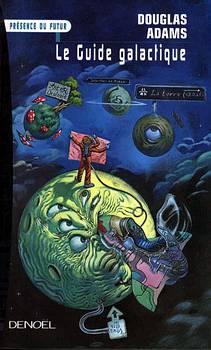 Le Guide Du Voyageur Galactique (roman) : guide, voyageur, galactique, (roman), Guide, Galactique, Douglas, ADAMS, Fiche, Livre, Critiques, Adaptations, NooSFere