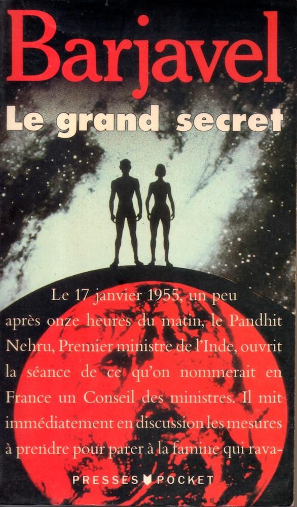 Le Grand Secret (roman) : grand, secret, (roman), Grand, Secret, René, BARJAVEL, Fiche, Livre, Critiques, Adaptations, NooSFere