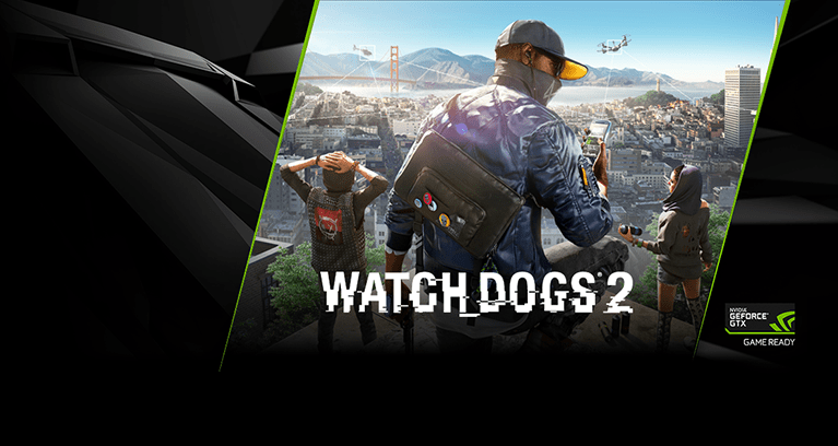 Get Watch Dogs 2 Free When You Buy GeForce GTX Graphics