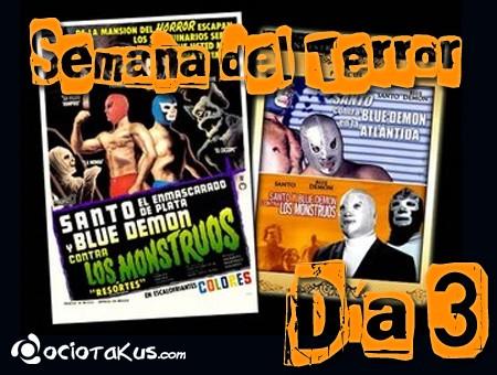 Semana del Terror: Santo y Blue Demon Vs. Los Monstruos