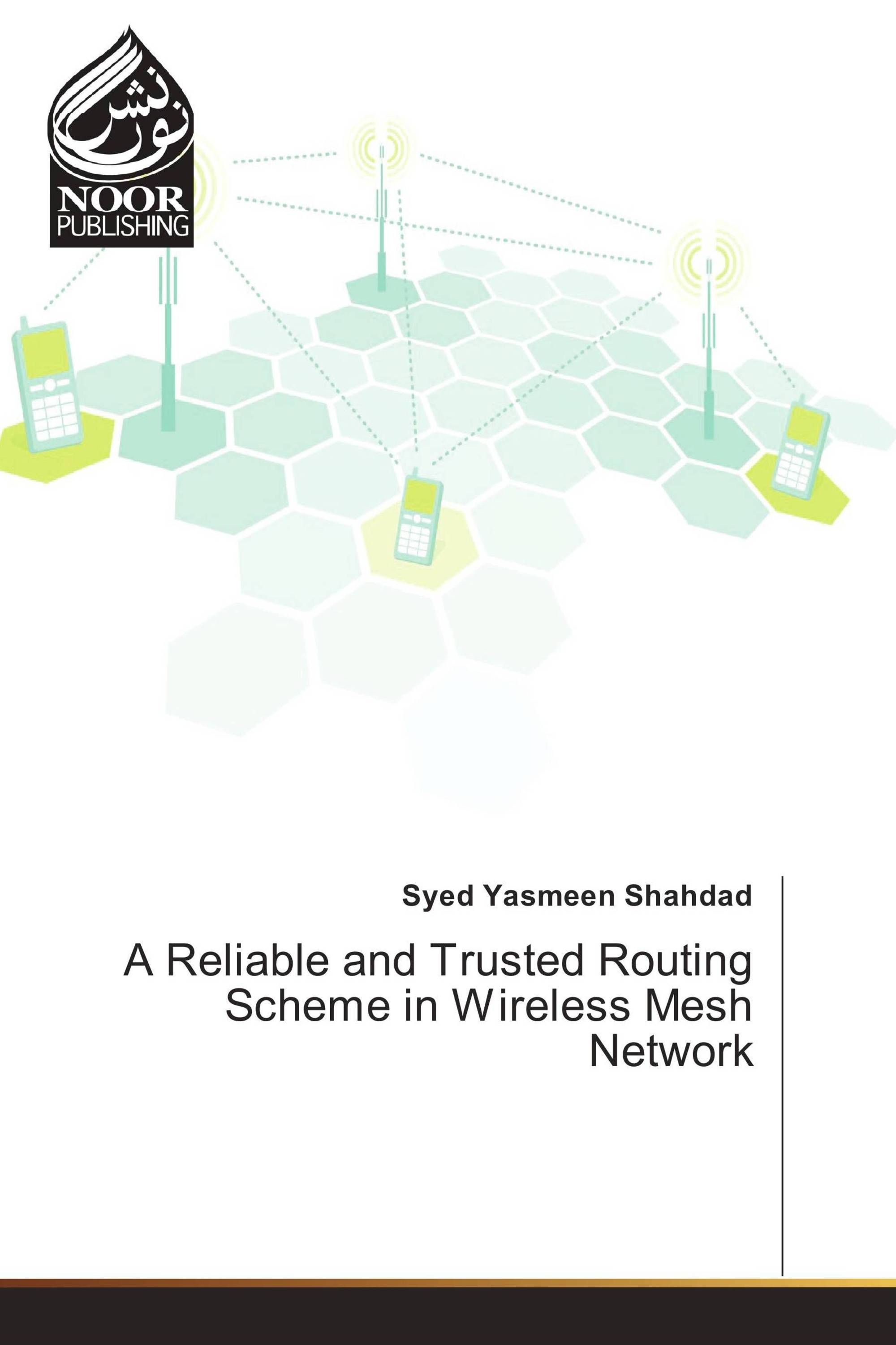 hight resolution of a reliable and trusted routing scheme in wireless mesh network