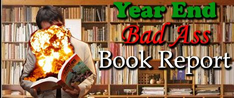 Year End Badass Book Report