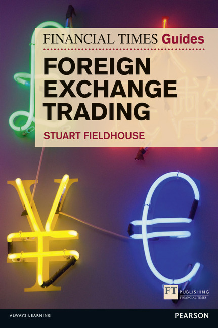 Pearson Education  FT Guide to Foreign Exchange Trading