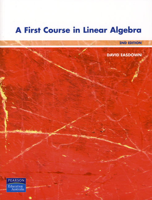 Pearson Education  A First Course In Linear Algebra