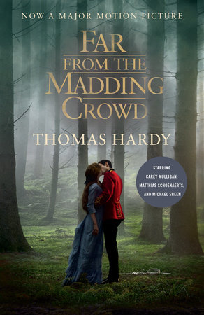 Far From The Madding Crowd : madding, crowd, Madding, Crowd, (Movie, Tie-in, Edition), Thomas, Hardy, Reading, Guide:, 9780345804006, PenguinRandomHouse.com:, Books