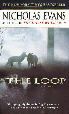 The Loop By Nicholas Evans PenguinRandomHouse Com