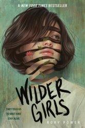 Wilder Girls by Rory Power: 9780525645610 PenguinRandomHouse com: Books