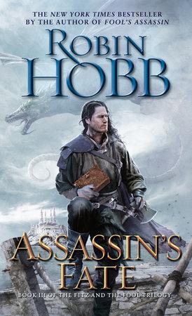 Assassins Quest : assassins, quest, Assassin's, Robin, Hobb:, 9780553392968, PenguinRandomHouse.com:, Books