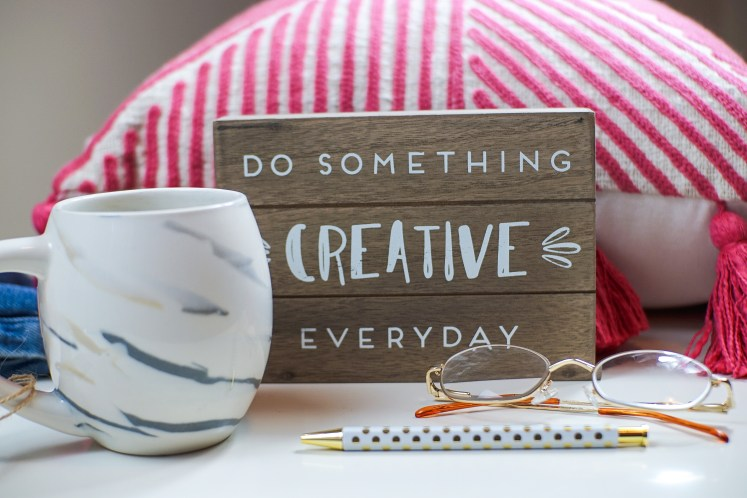 Do Something Creative Everyday Text
