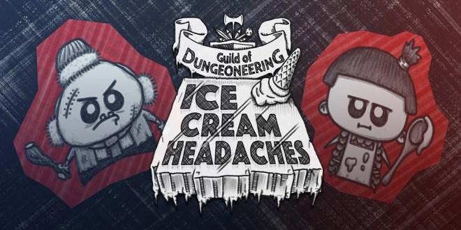 Guild of Dungeoneering - Ice Cream Headaches