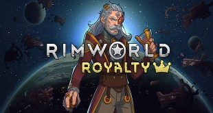 RimWorld + Royalty