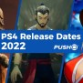 Playstation 4 List Of Upcoming Games Games World