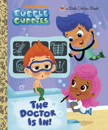 Bubble Guppies Canadian Tour : bubble, guppies, canadian, Doctor, (Bubble, Guppies), Golden, Books;, Illustrated, Unten, Penguin, Random, House, Canada