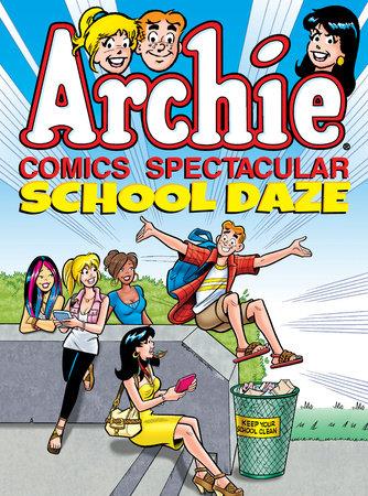 Archie Comics Spectacular School Daze By Archie Superstars