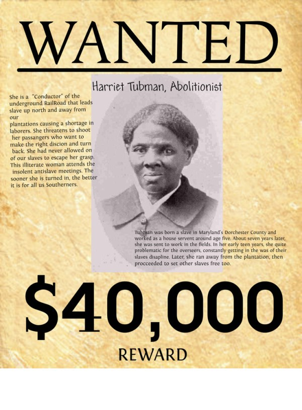 Wanted Harriet Tubman alias The General  Runagate