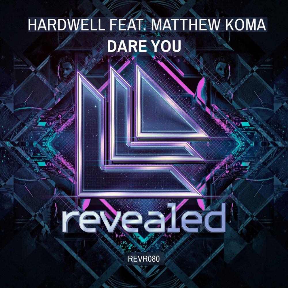 Hardwell – Dare You Lyrics | Genius Lyrics