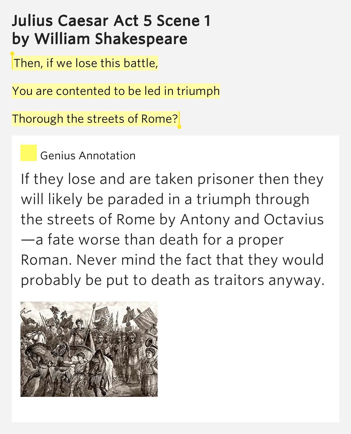Then If We Lose This Battle You Julius Caesar Act 5 Scene 1