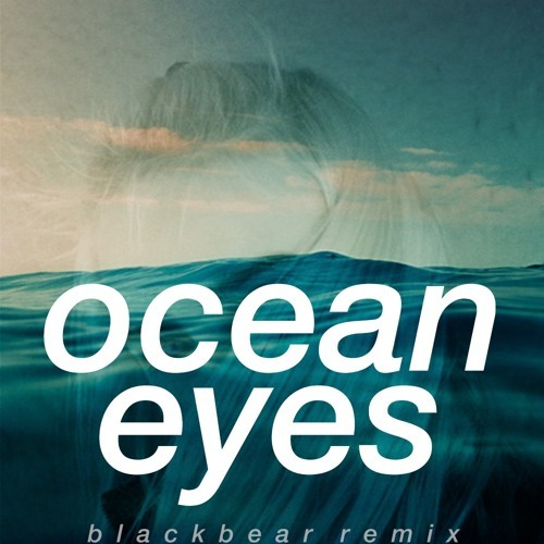 Billie Eilish  Ocean Eyes Blackbear Remix Lyrics