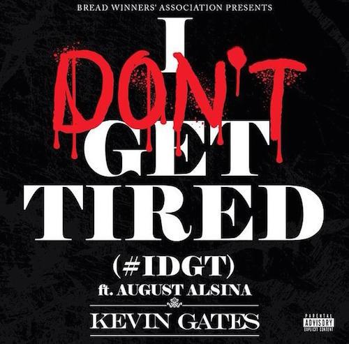 John Gotti Quotes Wallpapers Kevin Gates I Don T Get Tired Lyrics Genius Lyrics