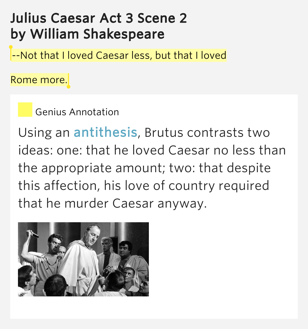 Not That I Loved Caesar Less But That I Loved Rome More Julius Caesar Act 3 Scene 2 Meaning