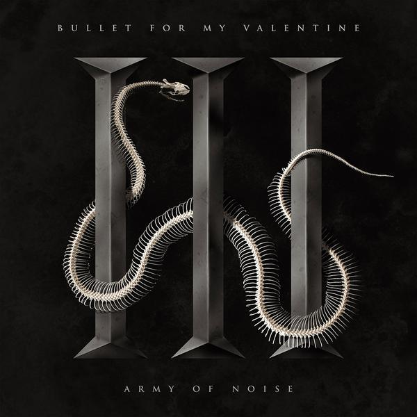 Bullet For My Valentine Army Of Noise Lyrics Genius Lyrics