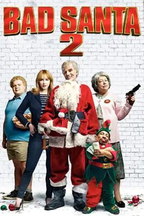 Bad Santa 2 For Rent Amp Other New Releases On DVD At Redbox