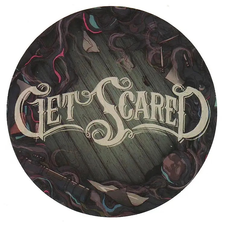 get scared ltd ed