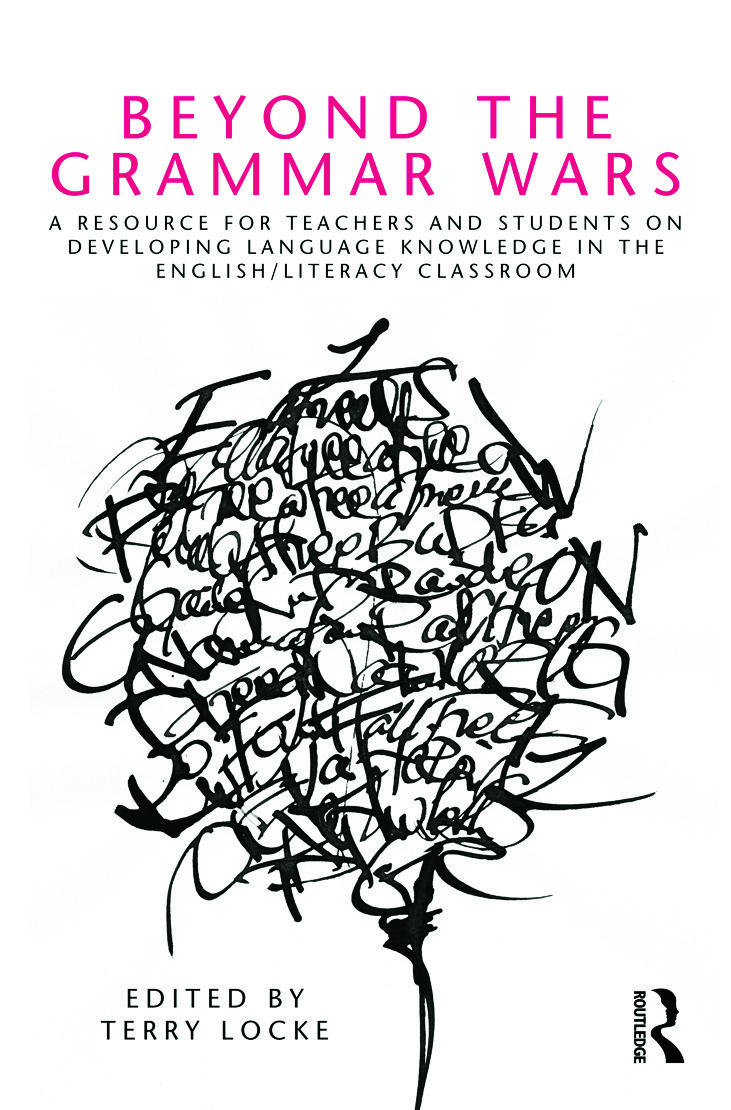 Beyond the Grammar Wars: A Resource for Teachers and