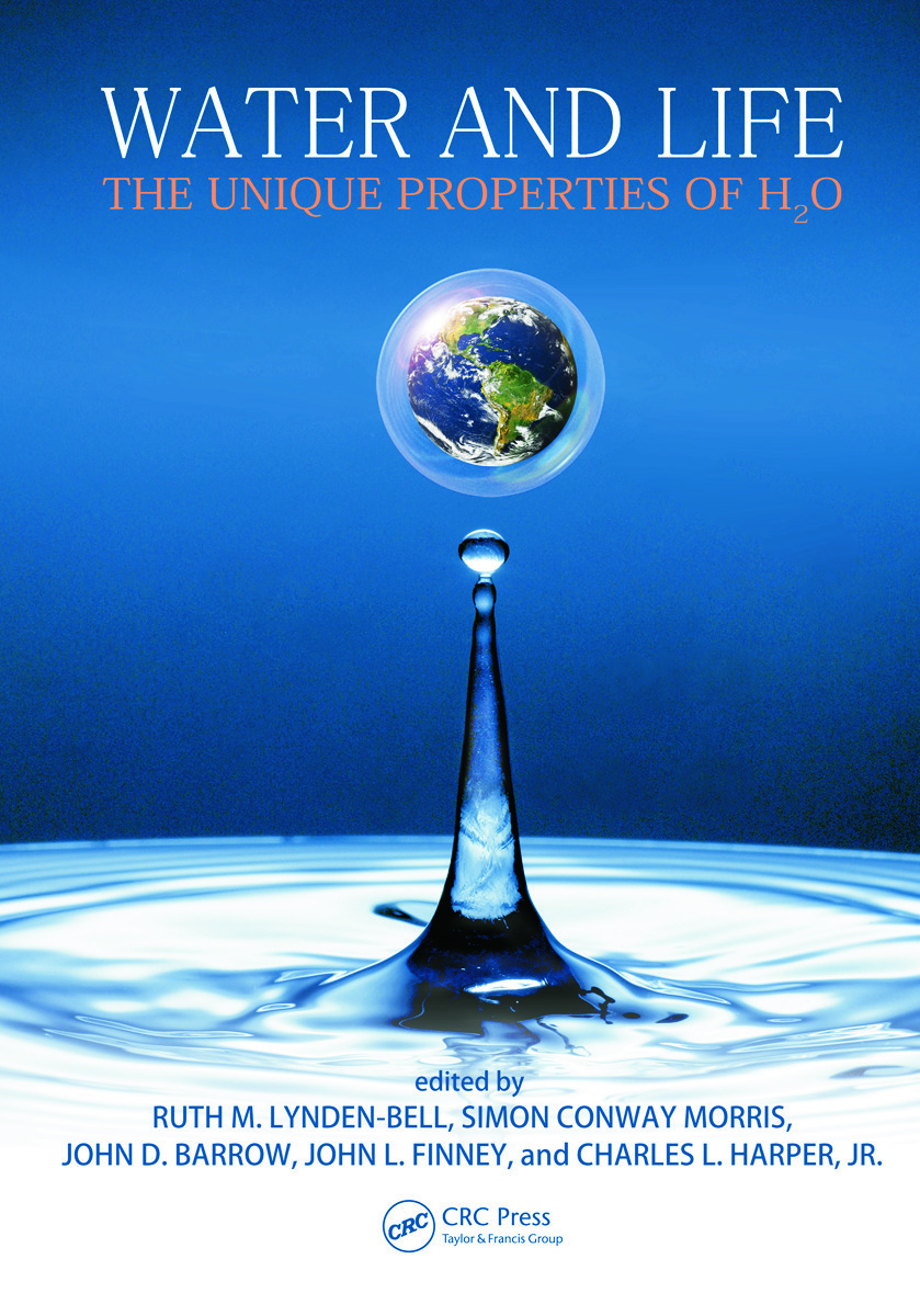 w ater is the most solvent of all liquids. Water And Life The Unique Properties Of H2o 1st Edition Ruth M