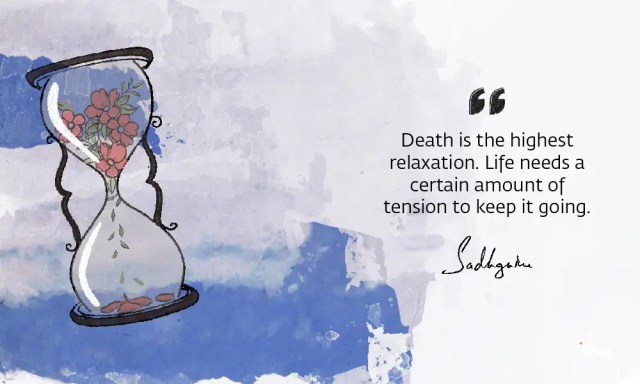 sadhguru-wisdom-article-sadhguru-quotes-on-death-9