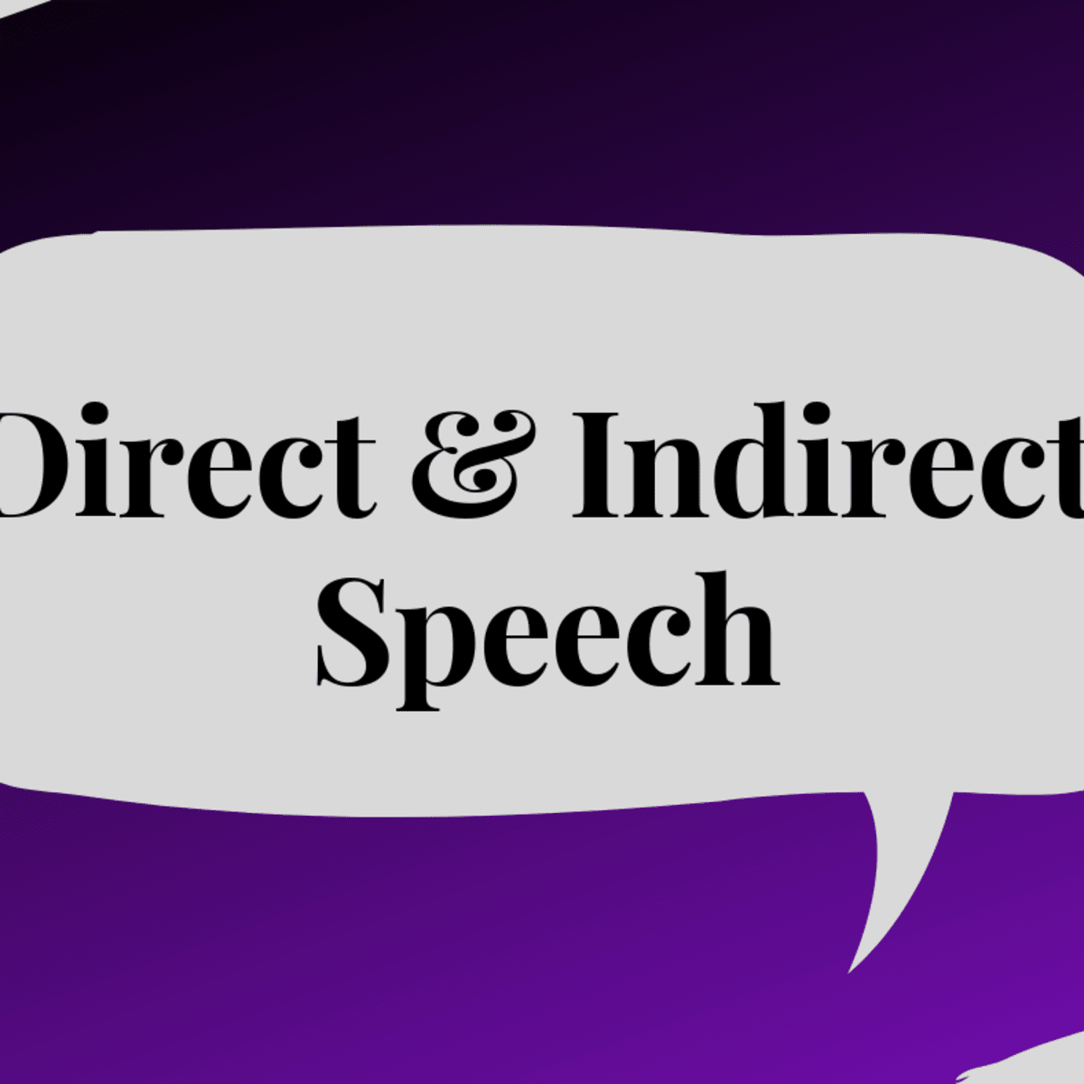 hight resolution of Direct and Indirect Speech With Examples and Explanations - Owlcation -  Education