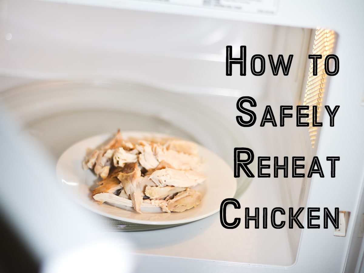 is reheating cooked chicken dangerous