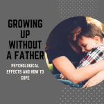 Psychological Effects Of Growing Up Without A Father Owlcation Education