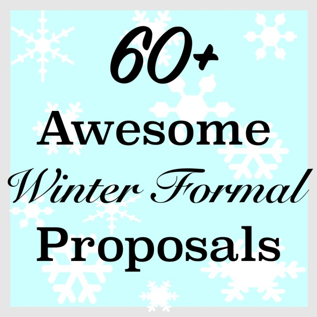 23+ Awesome & Easy Winter Formal Dance Proposal Ideas - PairedLife