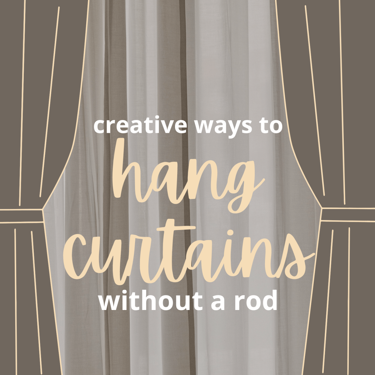 how to hang curtains without a rod