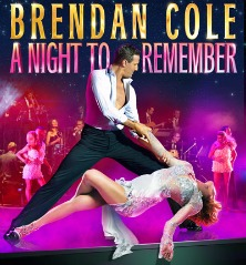 "<h2><Font color=""#5D87A1"">Brendan Cole - A Night to Remember"