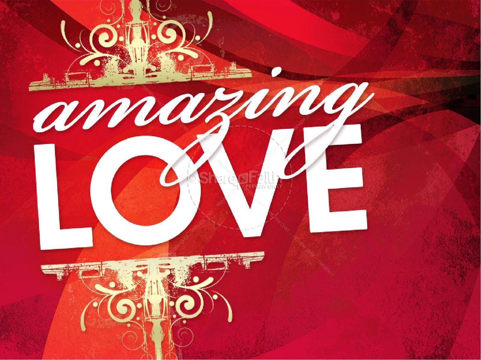 Amazing Love PowerPoint