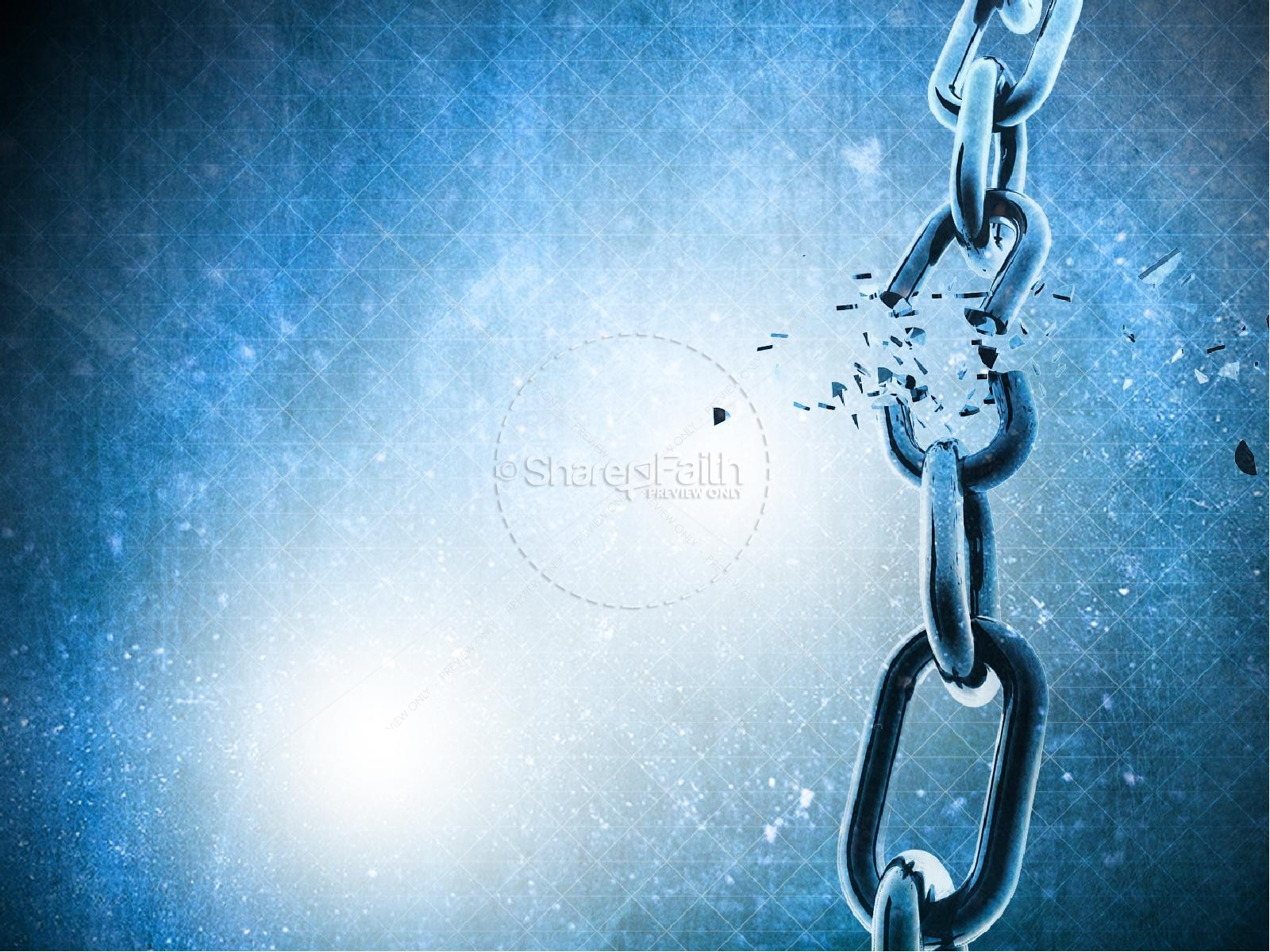 Powerpoint Background Spiritual Chains Breaking