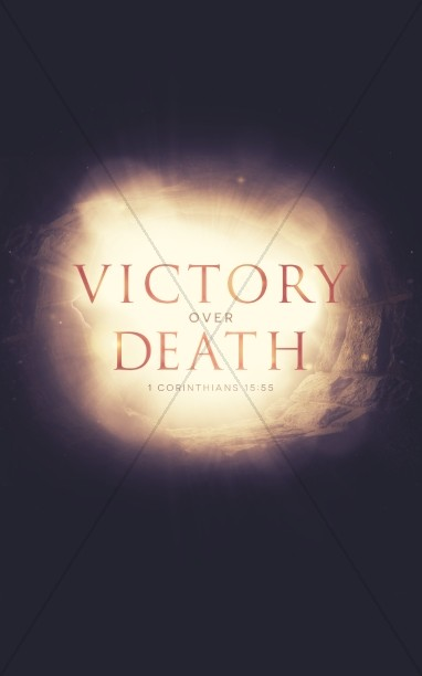 Victory Over Death Easter Bulletin