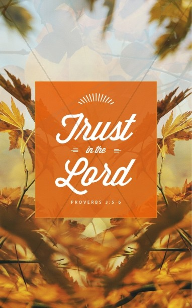 Free Clip Art Graphic Design Trust In The Lord Ministry Church Bulletin Harvest Fall
