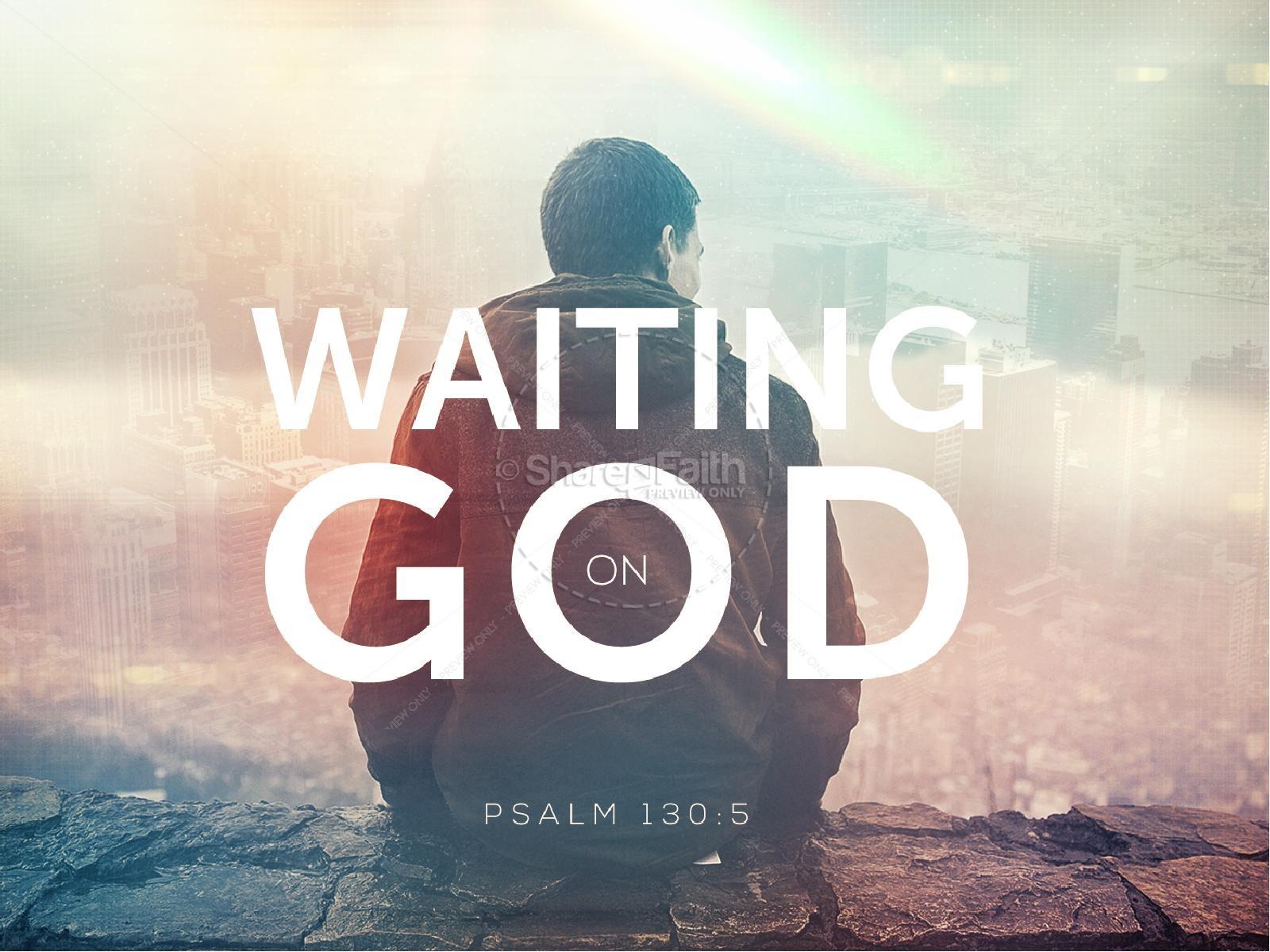 Waiting on God Church Sermon PowerPoint | PowerPoint Sermons