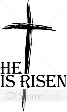 He Is Risen Type with Black Brushed Cross