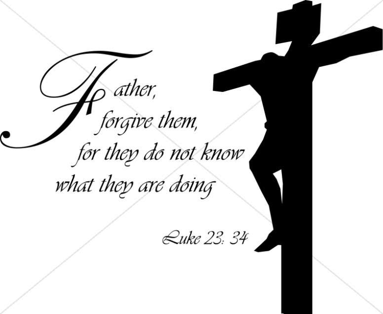 Luke 23:24 with Crucifixion Silhouette