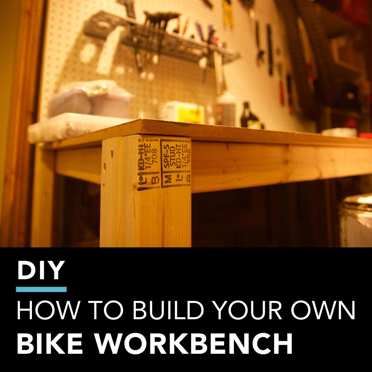DIY How to Build Your Own Bike Workbench  Singletracks